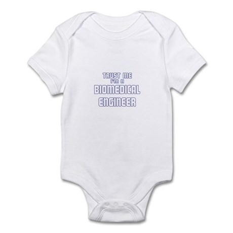 Trust Me I'm a Biomedical Eng Infant Bodysuit
