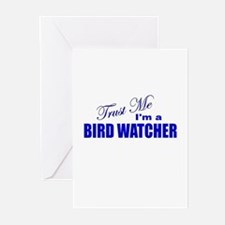 Trust Me I'm a Birdwatcher Greeting Cards (Pk of 1