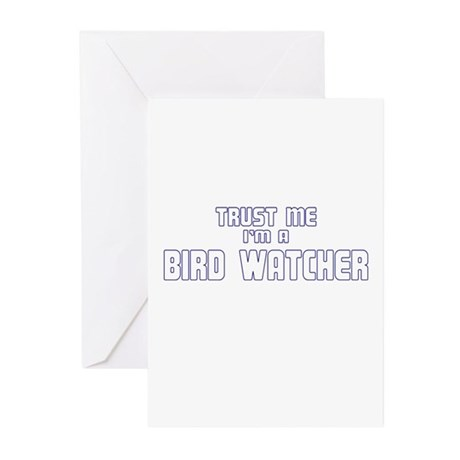 Trust Me I'm a Birdwatcher Greeting Cards (Pk of 1