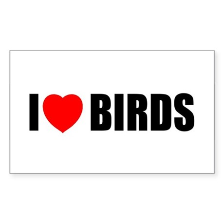 I Love Birds Rectangle Sticker