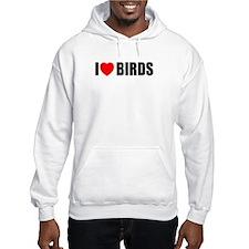 I Love Birds Hoodie