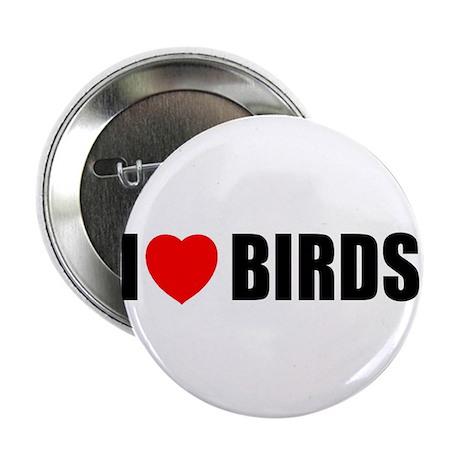 "I Love Birds 2.25"" Button (10 pack)"