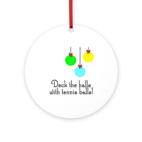 TennisChick Deck the Halls Ornament (Round)