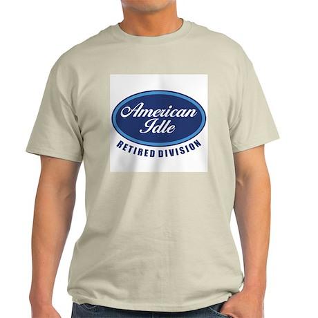 American Idle Retirement Light T-Shirt