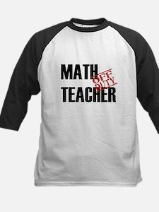 Off Duty Math Teacher Tee