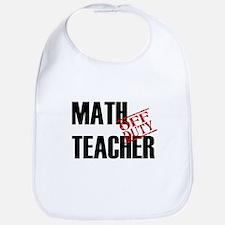 Off Duty Math Teacher Bib