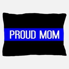 Police: Proud Mom (Thin Blue Line) Pillow Case