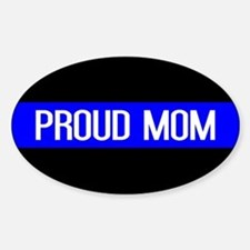 Police: Proud Mom (Thin Blue Line) Sticker (Oval)