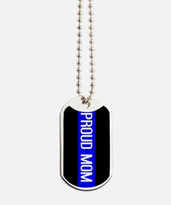 Police: Proud Mom (Thin Blue Line) Dog Tags