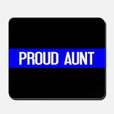 Police: Proud Aunt (Thin Blue Line) Mousepad