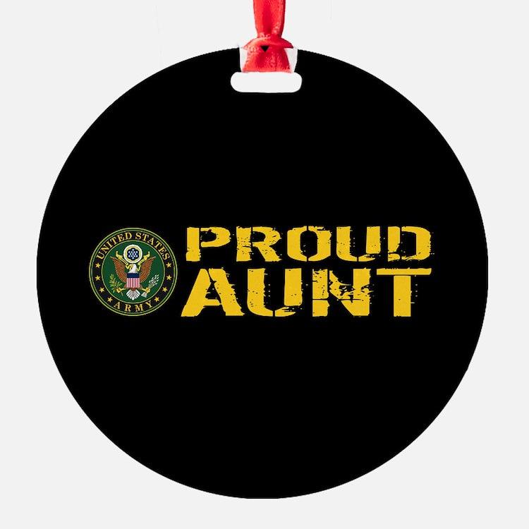 U.S. Army: Proud Aunt Ornament
