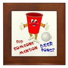 Did Someone Mention Beer Pong Framed Tile