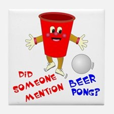 Did Someone Mention Beer Pong Tile Coaster