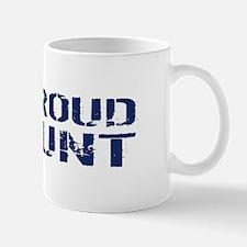 U.S. Navy: Proud Aunt (Blue & White) Mug