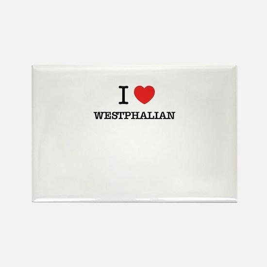 I Love WESTPHALIAN Magnets