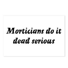 Morticians do it dead serious Postcards (Package o