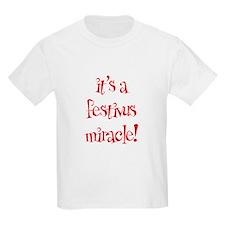 It's a festivus miracle! T-Shirt