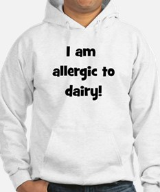 Allergic to Dairy - Black Hoodie