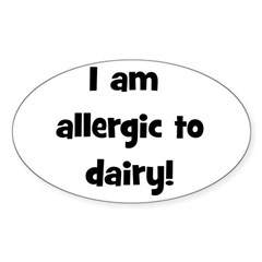 Allergic to Dairy - Black Oval Decal