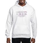 I Close my Eyes Hooded Sweatshirt