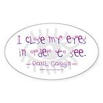 I Close my Eyes Oval Sticker