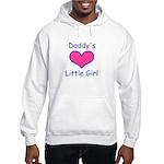 DADDYS LITTLE GIRL Hooded Sweatshirt