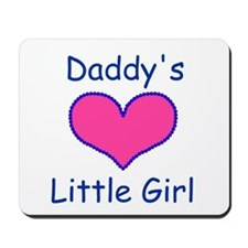 DADDYS LITTLE GIRL Mousepad