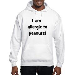 Allergic to Peanuts - Black Hooded Sweatshirt