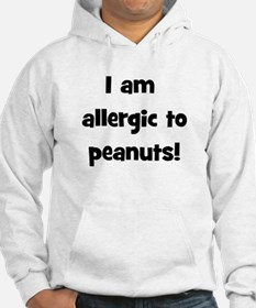 Allergic to Peanuts - Black Hoodie