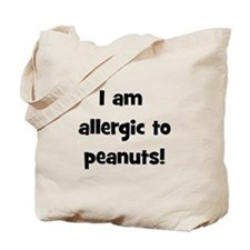 Allergic to Peanuts - Black Tote Bag