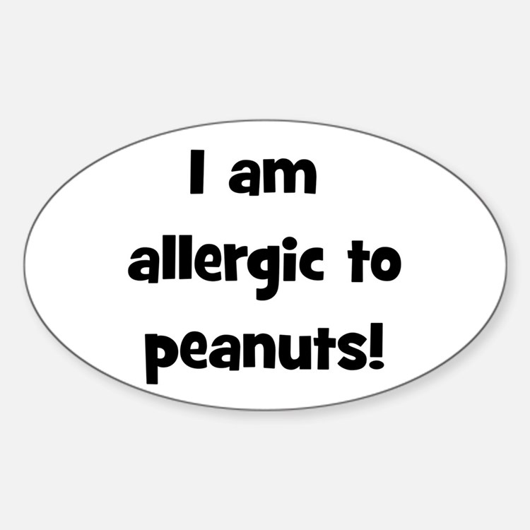 Allergic to Peanuts - Black Oval Decal