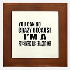 I Am PSYCHIATRIC NURSE Framed Tile