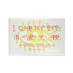 Gaugin Art Quote Rectangle Magnet (100 pack)