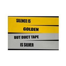 Silence Is Golden Rectangle Magnet