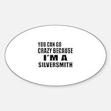 I Am Silversmith Sticker (Oval)