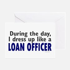 Dress Up Like A Loan Officer Greeting Card