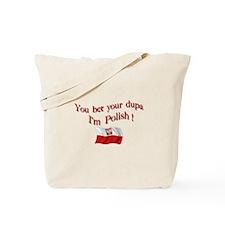 Polish Dupa 3 Tote Bag