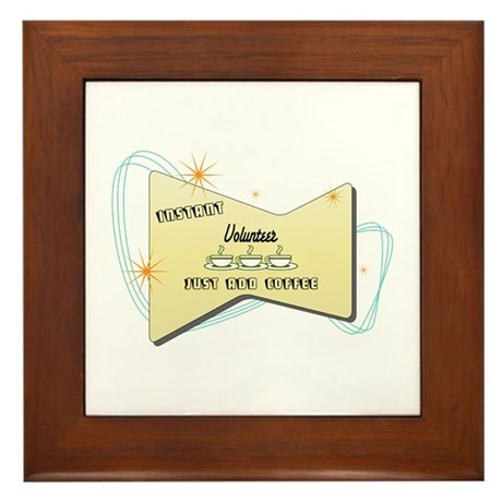 Instant Volunteer Framed Tile