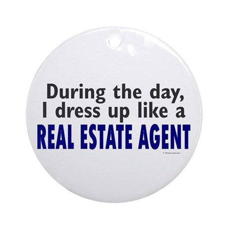 Dress Up Like A Real Estate Agent Ornament (Round)