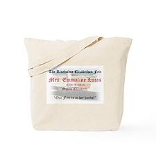 Queen Lucia Pillson's Tilling Tote Bag