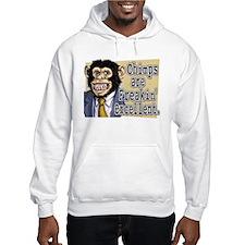 Chimps R Freakin' Excellent Hoodie