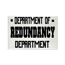 Department of Redundancy Dept Rectangle Magnet