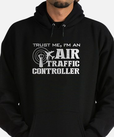 Trust Me, I am An Air Traffic Contro Hoodie (dark)