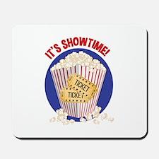 Its Showtime Mousepad