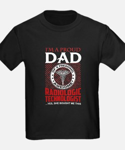 Proud Dad Of A Radiologic Technologist T-Shirt