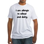 Allergic to Wheat & Dairy - B Fitted T-Shirt