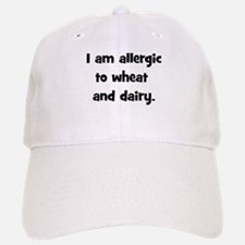 Allergic to Wheat & Dairy - B Baseball Baseball Cap