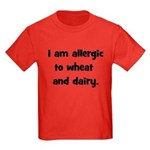 Allergic to Wheat & Dairy - B Kids Dark T-Shirt