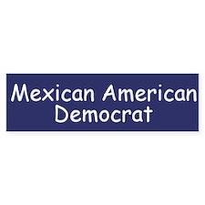 Mexican American Democrat Bumper Bumper Sticker