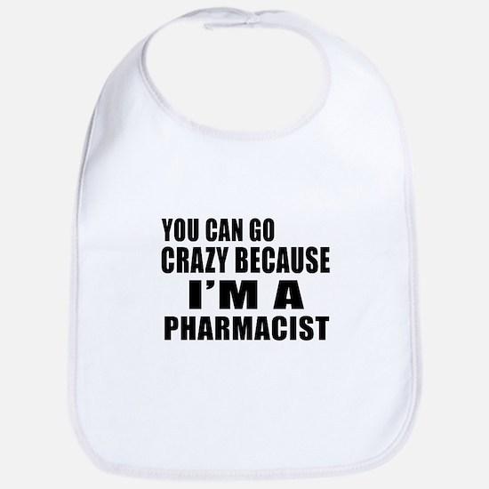 I Am Pharmacist Bib